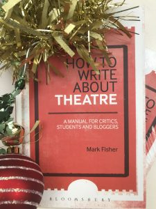 Christmas How to Write About Theatre criticism workshops